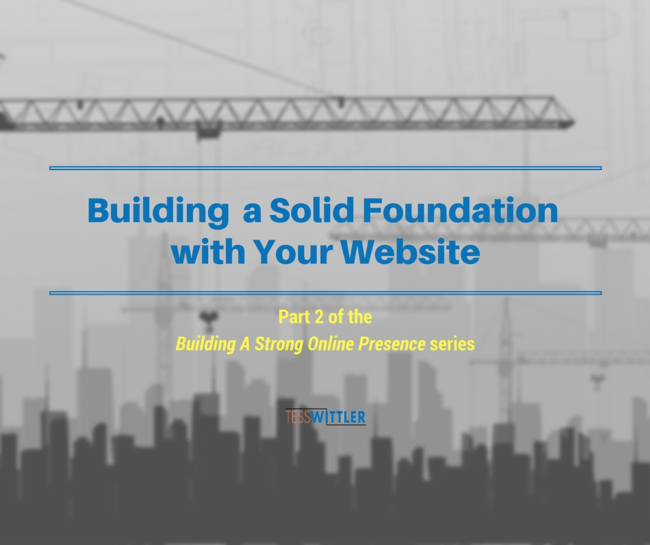 building-a-solid-founation-with-your-website